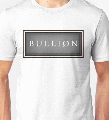 BULLION Currency bar Unisex T-Shirt