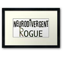Neurodivergent Rogue Framed Print