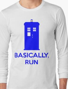 Basically, Run Long Sleeve T-Shirt