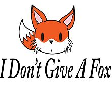 I Don't Give A Fox Photographic Print