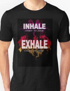 Inhale Exhale (White text) Unisex T-Shirt