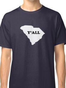 South Carolina Yall Classic T-Shirt
