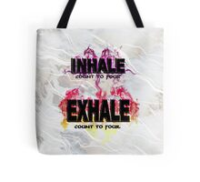 Inhale Exhale (Black text) Tote Bag