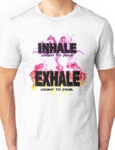 Inhale Exhale (Black text) Unisex T-Shirt