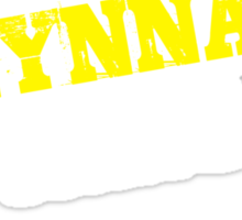 It's A LYNNA thing, you wouldn't understand !! Sticker
