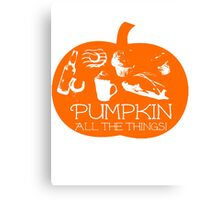 Pumpkin all the things! Dark bg version Canvas Print