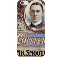 Performing Arts Posters Smyth Rice present Willie Collier in his new farce Mr Smooth 1127 iPhone Case/Skin
