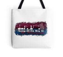 Going All the Way Tote Bag