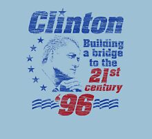 Bill Clinton Building a Bridge 1996 Presidential Campaign Unisex T-Shirt
