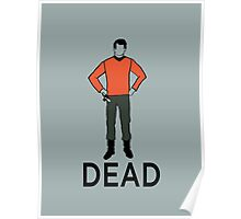 Dead Red Shirt Poster