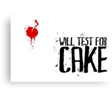 Will Test For Cake: Portal Canvas Print
