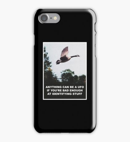 Anything can be a UFO iPhone Case/Skin