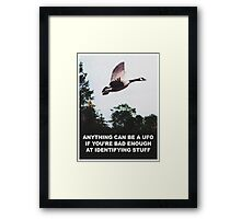 Anything can be a UFO Framed Print