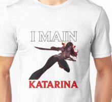 I main Katarina - League of Legends Unisex T-Shirt