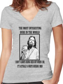 The Most Interesting Dude Women's Fitted V-Neck T-Shirt