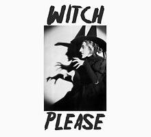 Witch, Please. Unisex T-Shirt