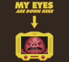 My eyes are down here! by Smallbrainfield