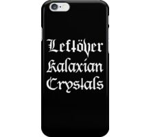 Leftover Kalaxian Crystals iPhone Case/Skin