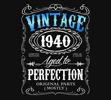 Vintage 1940 aged to perfection 76th birthday gift for men 1940 birthday Unisex T-Shirt