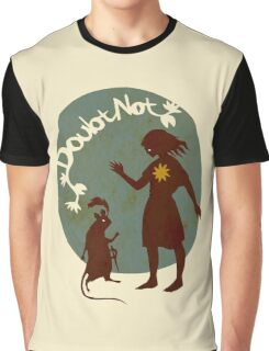 Doubt Not Graphic T-Shirt