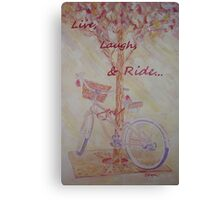Live, Laugh, & Ride Canvas Print