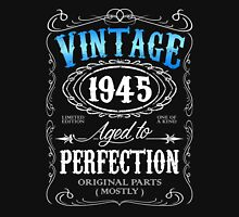 Vintage 1945 aged to perfection 71st birthday gift for men 1945 birthday Unisex T-Shirt