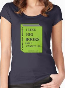 I LIKE BIG BOOKS AND I CANNOT LIE.. by Sir Reads-a-Lot Women's Fitted Scoop T-Shirt