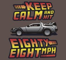 Keep Calm and Hit Eighty-Eight MPH Kids Clothes