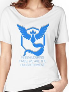 Team Mystic - In Bewildering Times Women's Relaxed Fit T-Shirt