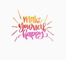 Make Yourself Happy Handlettering Unisex T-Shirt