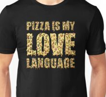 My Love Language! Unisex T-Shirt