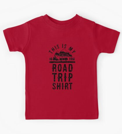 this is my road trip shirt Kids Tee