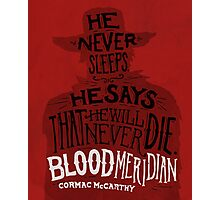 Blood Meridian Art Print Photographic Print