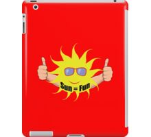 Sun Equals Fun iPad Case/Skin