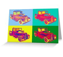 Model A Ford Pickup Hot Rod Pop Art. Greeting Card