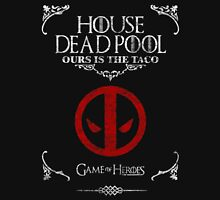 House DeadPool Ours Is The Taco Game of Thrones T Shirt Unisex T-Shirt