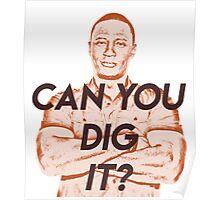 Can You Dig It? John Diggle Poster