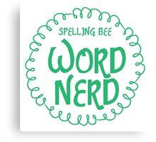 Spelling bee Word NERD Canvas Print