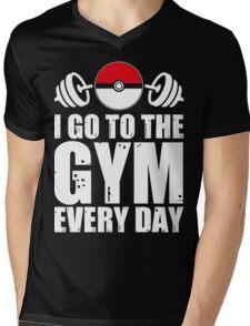 I Go To The Gym Every Day Mens V-Neck T-Shirt