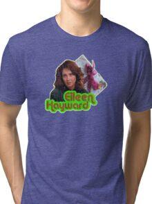 Eileen Hayward Tri-blend T-Shirt