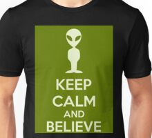 Keep Calm And Believe Unisex T-Shirt