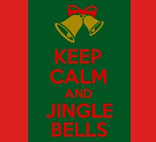 Keep Calm And Jingle Bells Unisex T-Shirt