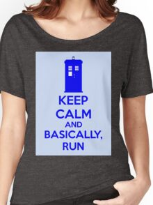 Keep Calm And Basically, Run Women's Relaxed Fit T-Shirt
