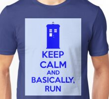 Keep Calm And Basically, Run Unisex T-Shirt