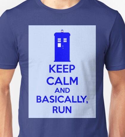 Keep Calm And Basically, Run Unisex T-Shirt