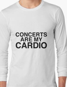 Concerts Are My Cardio Long Sleeve T-Shirt