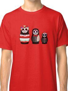 Matrioskas Día de los muertos Classic T-Shirt