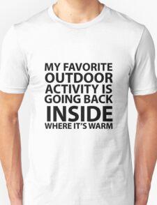 My Favorite Outdoor  Unisex T-Shirt