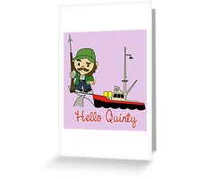 Hello Quinty Greeting Card