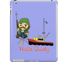 Hello Quinty iPad Case/Skin